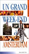Un grand Week-End à Amsterdam 2001 par Vanderhaeghe