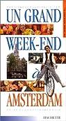 Un grand Week-End à Amsterdam 2001 par Vanderhaeghe