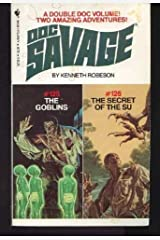 The Goblins and the Secret of the Su (Doc Savage Nos 125 & 126) Paperback