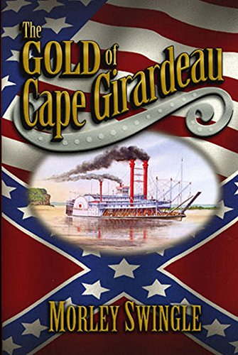 The Gold of Cape Girardeau -