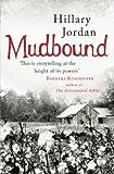 Mudbound by Jordan, Hillary (2008) Paperback