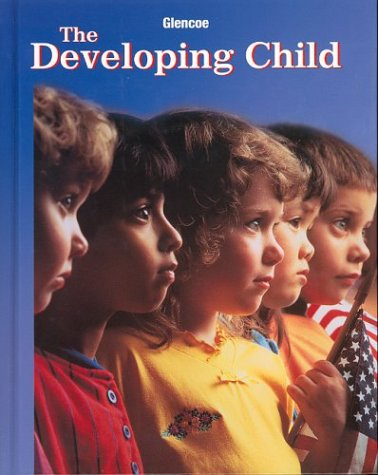The Developing Child, Student Edition (9th Edition)