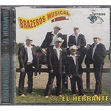 Brazeros Musical De Durango: El Herrante