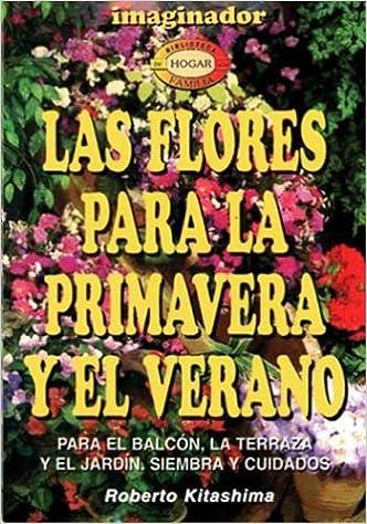Las Flores Para La Primavera Y El Verano Spanish Edition