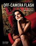 Off-Camera Flash: Techniques for Digital Photographers
