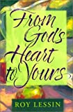 From God's Heart to Yours, Roy Lessin, 1562924125