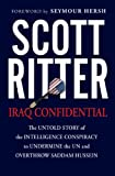 Iraq Confidential, Scott Ritter, 1560258527