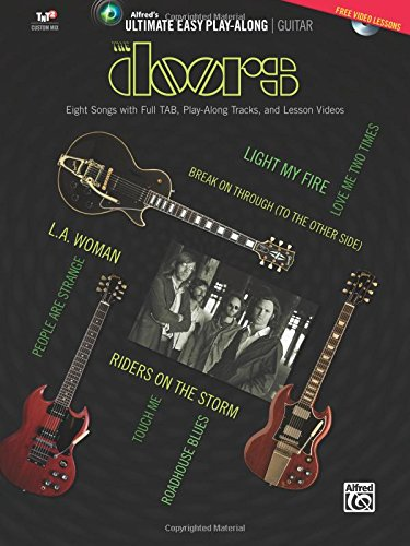 Guitar Play Along Tracks - Ultimate Easy Guitar Play-Along -- The Doors: Eight Songs with Full TAB, Play-Along Tracks, and Lesson Videos (Easy Guitar TAB), Book & DVD (Ultimate Easy Play-Along)