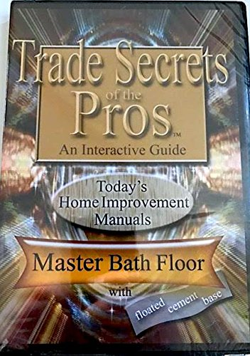 Master Bath Floor w/ floated cement base (Trade Secrets of the Pros: an Interactive (Base Cement)