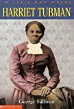 Harriet Tubman, George E. Sullivan, 0439165849