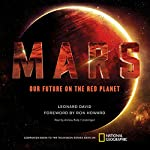 Mars: Our Future on the Red Planet | Leonard David
