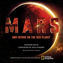 Mars: Our Future on the Red Planet | Livre audio Auteur(s) : Leonard David Narrateur(s) : Andrew Reilly
