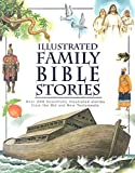 Illustrated Family Bible Stories, Parragon Books, 1405459859