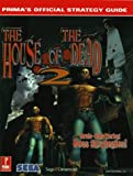 House of the Dead 2, Prima Publishing Staff and Joel Durham, 0761524177
