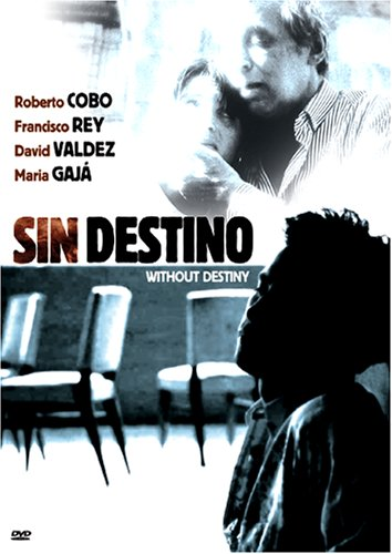 Sin Destino: Without Destiny by VANGUARD CINEMA