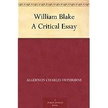William Blake A Critical Essay