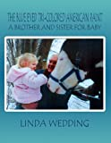The Blue Eyed Tri-Colored American Paint, Linda Wedding, 1627091467