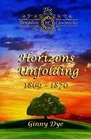 Horizons Unfolding  (#12 in the Bregdan Chronicles Historical Fiction Romance Series (Volume 12)