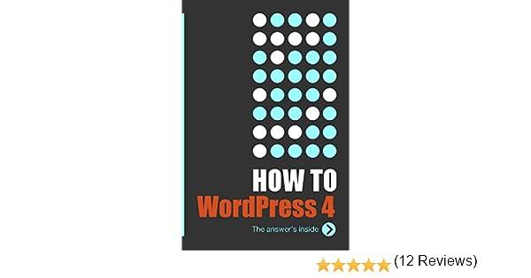 Howto wordpress 4 the answers inside ric shreves ebook howto wordpress 4 the answers inside ric shreves ebook amazon fandeluxe Choice Image