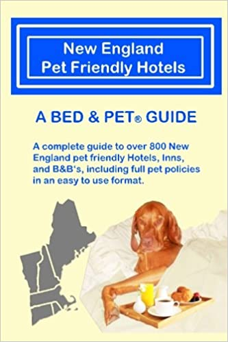 New England Pet Friendly Hotels A Bed Pet Guide Milo Maxwell