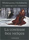 La Chronique des immortels, tome 6 : La Comtesse des neiges