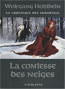 """Afficher """"contenu dans La Chronique des immortels<br /> La Comtesse des neiges - 6"""""""