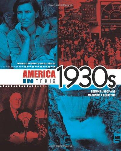 America in the 1930s (The Decades of Twentieth-century America)