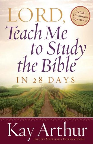 Lord, Teach Me to Study the Bible in 28 Days cover