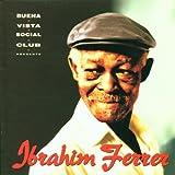 Buena Vista Social Club Presents... Ibrahim Ferrer