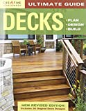 Ultimate Guide: Decks, 4th edition: Plan, Design, Build