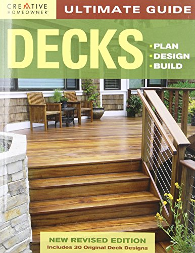 ultimate-guide-decks-4th-edition-plan-design-build-home-improvement