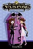 My Sister the Vampire #4: Vampalicious!