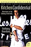 img - for Anthony Bourdain: Kitchen Confidential : Adventures in the Culinary Underbelly (Paperback - Revised Ed.); 2007 Edition book / textbook / text book