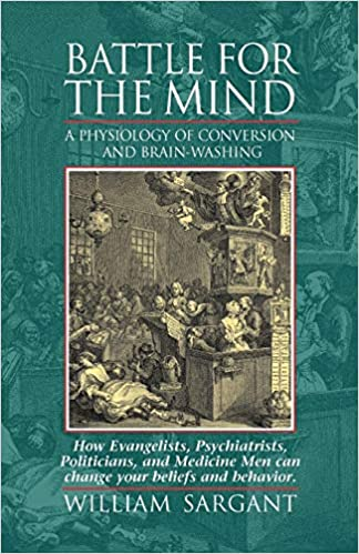 Battle for the Mind: A Physiology of Conversion and