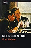 Reencuentro, Fred Uhlman, 848383555X