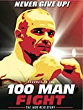 1000 steps - Journey to the 100 Man Fight: The Judd Reid Story