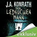 Der Lebkuchenmann (Jack Daniels 1) Hörbuch von J. A. Konrath Gesprochen von: Sabine Arnhold