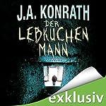 Der Lebkuchenmann (Jack Daniels 1) | J. A. Konrath