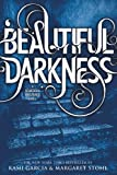 Beautiful Darkness (Beautiful Creatures Book 2)