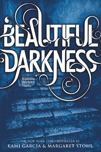 Amazon beautiful darkness beautiful creatures book 2 ebook beautiful darkness beautiful creatures book 2 by garcia kami stohl fandeluxe Gallery
