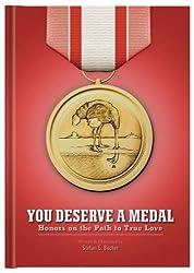 You Deserve a Medal