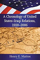 A Chronology of United States-Iraqi Relations, 1920-2006