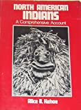 North American Indians, Alice B. Kehoe, 0136236529