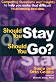 Should You Stay or Should You Go?, Susie K. Collins and Otto Collins, 0972513094