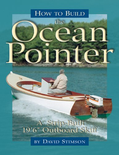 """How to Build the Ocean Pointer: A Strip-Built 19'6"""" Outboard Skiff ebook"""