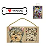 Yorkie ( Yorkshire Terrier ) Dog Lover Gift Bundle - Decorative Wall Sign A House is Not a Home Without a Yorkie, Car Magnet I Love Yorkies, and Refrigerator Magnet All You Need is Love and a Dog