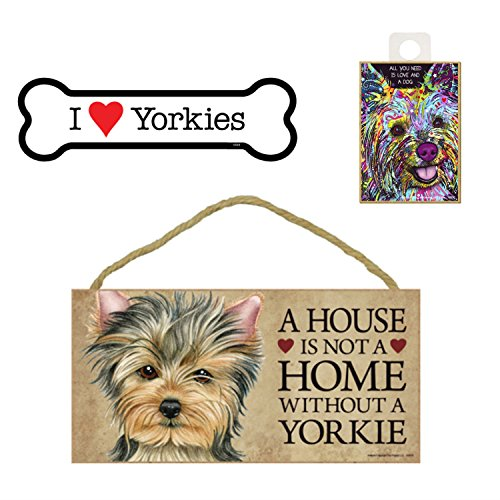 Yorkie (Yorkshire Terrier) Dog Lover Gift Bundle - Decorative Wall Sign A House is Not a Home Without a Yorkie, Car Magnet I Love Yorkies, and Refrigerator Magnet All You Need is Love and a Dog ()