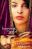 Harvest of Gold by Tessa Afshar (2013-06-17)