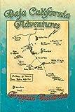 Baja California Adventures, Froylan Tiscareño, 1479729957