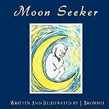 Moon Seeker, Jason Brommel, 1450703127